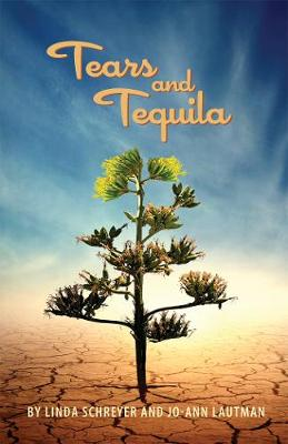 Tears and Tequila: A Novel (Paperback)