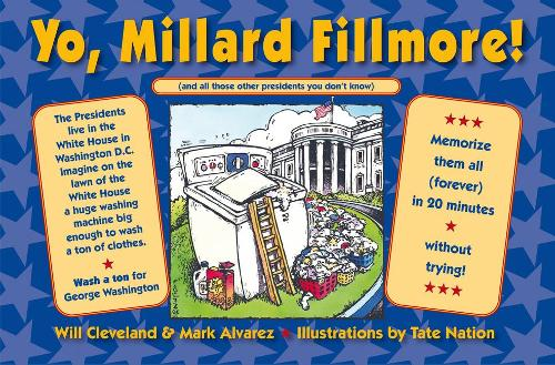 Yo Millard Fillmore!: (And all those other Presidents you don't know) (Paperback)