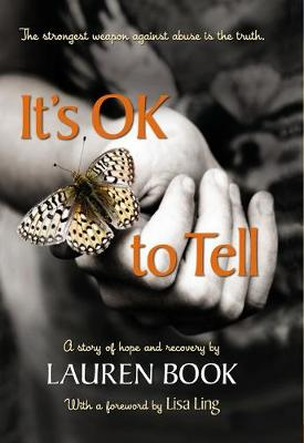 It's OK to Tell: A Story of Hope and Recovery (Hardback)