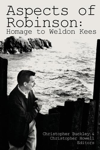 Aspects of Robinson: Homage to Weldon Kees (Paperback)