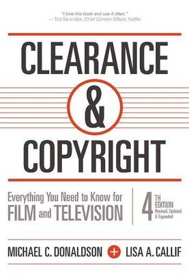 Clearance & Copyright: Everything You Need to Know for Film and Television (Paperback)