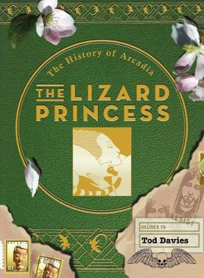 The Lizard Princess: The History of Arcadia (Paperback)