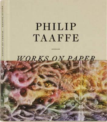Philip Taffe: Works on Paper (Hardback)