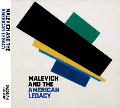Malevich and the American Legacy (Hardback)