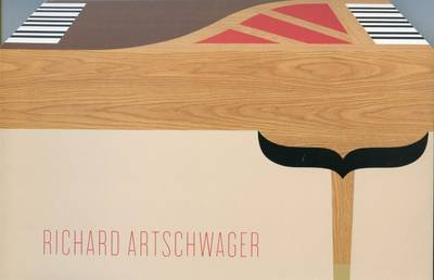 Richard Artschwager (Hardback)