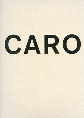 Anthony Caro - Vol. 1 Park Avenue Series; Vol. 2 at Museo Correr (Hardback)