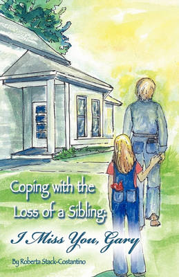 Coping with the Loss of a Sibling (Paperback)