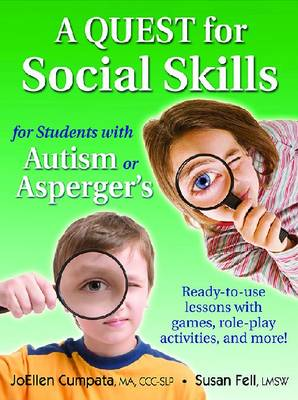 A QUEST for Social Skills for Students with Autism or Asperger's: Ready-to-use Lessons with Games, Role-play Activities, and More! (Paperback)