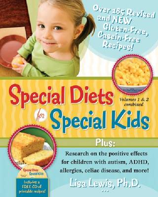 Special Diets for Special Kids: Volumes 1 and 2 Combined (Paperback)