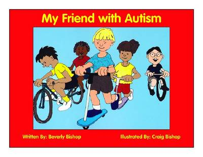 My Friend with Autism: A Coloring Book for Peers and Siblings (Paperback)