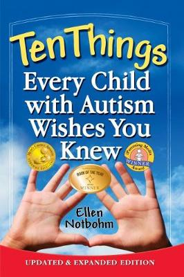Ten Things Every Child with Autism Wishes You Knew (Paperback)