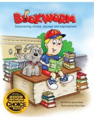 Bookworm: Discovering Idioms, Sayings, and Expressions (Paperback)