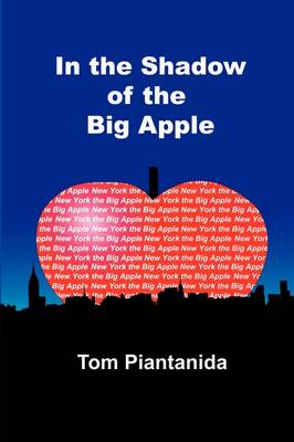 In the Shadow of the Big Apple (Paperback)