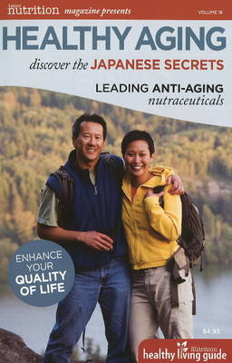 Healthy Aging: Discover the Japanese Secrets (Paperback)