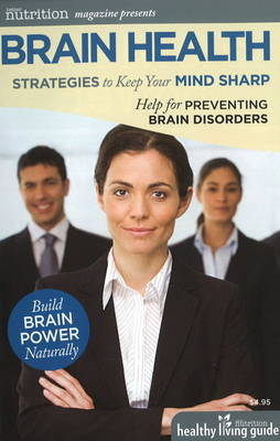 Brain Health: Improve Memory, Focus and Concentration: Help for Preventing Brain Disorders (Paperback)