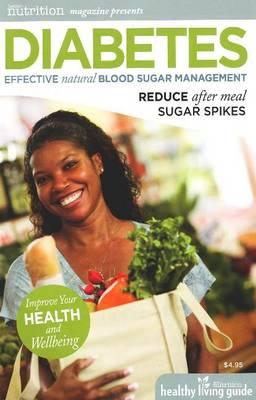 Diabetes: Effective Natural Blood Sugar Management: Reduce After Meal Sugar Spikes (Paperback)