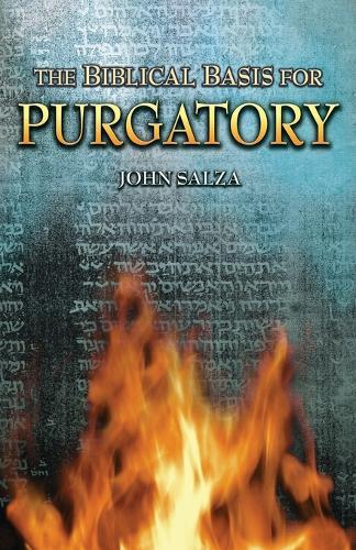 The Biblical Basis for Purgatory (Paperback)