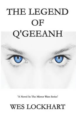 The Legend of Q'Geeanh (Paperback)