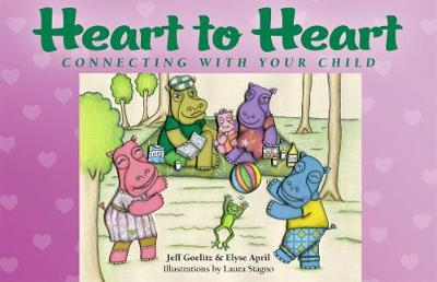 Heart to Heart: Connecting with Your Child (Paperback)