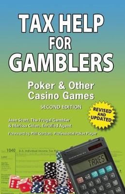 Tax Help for Gamblers: Poker & Other Casino Games (Paperback)