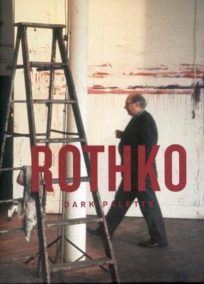 Rothko - Dark Palette (Hardback)