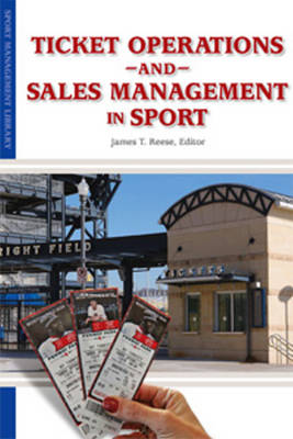 Ticket Operations & Sales Management in Sport (Paperback)