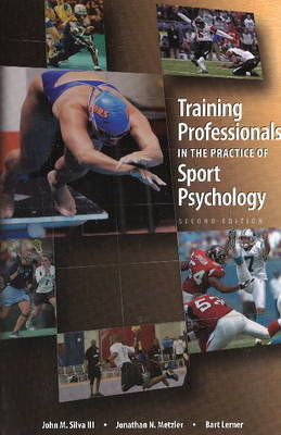 Training Professionals in the Practice of Sport Psychology (Paperback)
