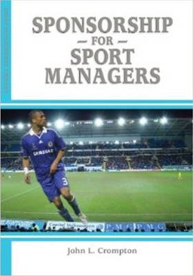 Sponsorship for Sport Managers (Paperback)