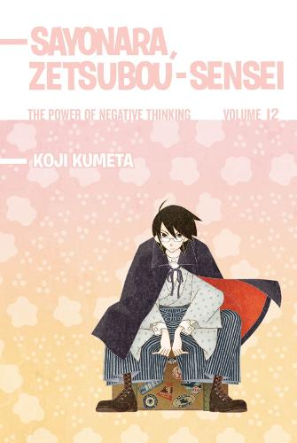 Sayonara, Zetsubou-sensei 12: The Power of Negative Thinking (Paperback)