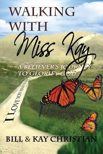 Walking with Miss Kay (Paperback)