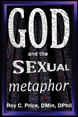 God and the Sexual Metaphor (Paperback)