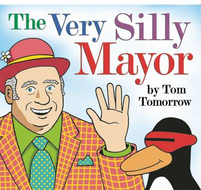 The Very Silly Mayor (Paperback)