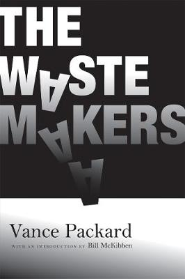 The Waste Makers (Paperback)