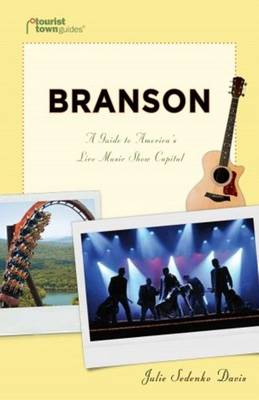 Branson: A Guide to America's Live Music Show Capital (Paperback)