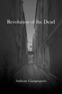 Revolution of the Dead (Paperback)