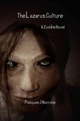 The Lazarus Culture: A Zombie Novel (Paperback)