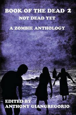 Book of the Dead 2: Not Dead Yet (Paperback)