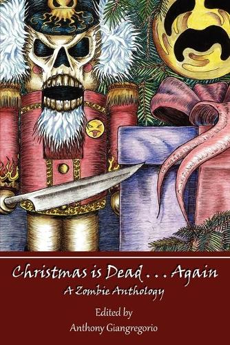 Christmas is Dead...Again (Paperback)