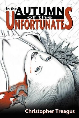In the Autumn of the Unfortunates (Paperback)