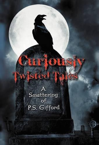 Curiously Twisted Tales (Hardback)