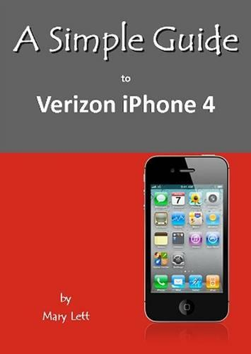 A Simple Guide to Verizon iPhone 4 (Paperback)