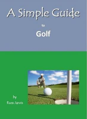A Simple Guide to Golf (Paperback)