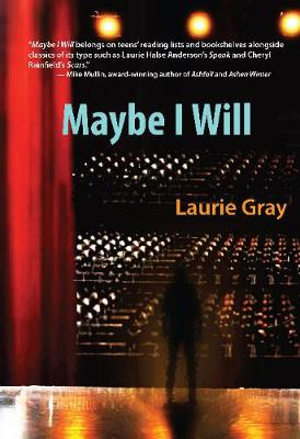 Maybe I Will (Paperback)