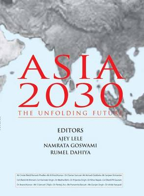 Asia 2030: The Unfolding Future (Hardback)