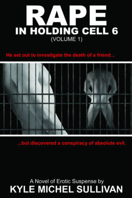 Rape in Holding Cell 6 (Paperback)