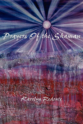 Prayers of the Shaman (Paperback)