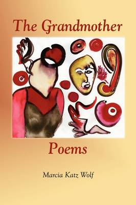 The Grandmother Poems (Paperback)