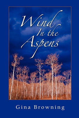 Wind in the Aspens (Paperback)