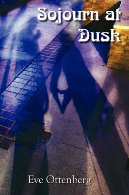 Sojourn at Dusk (Paperback)