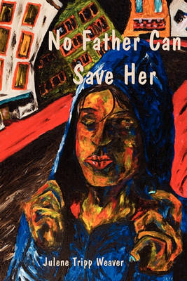 No Father Can Save Her (Paperback)